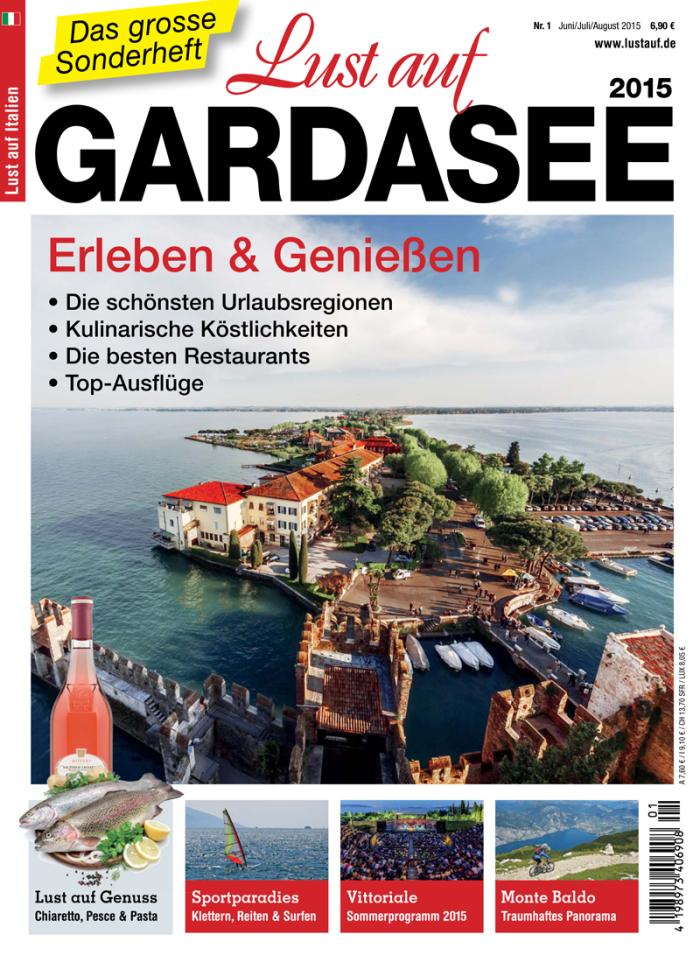 Lust auf Italien: Sonderheft Gardasee 2015
